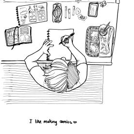 I like making comics and I like my work-space!